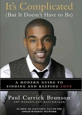 It's Complicated by Paul Carrick Brunson