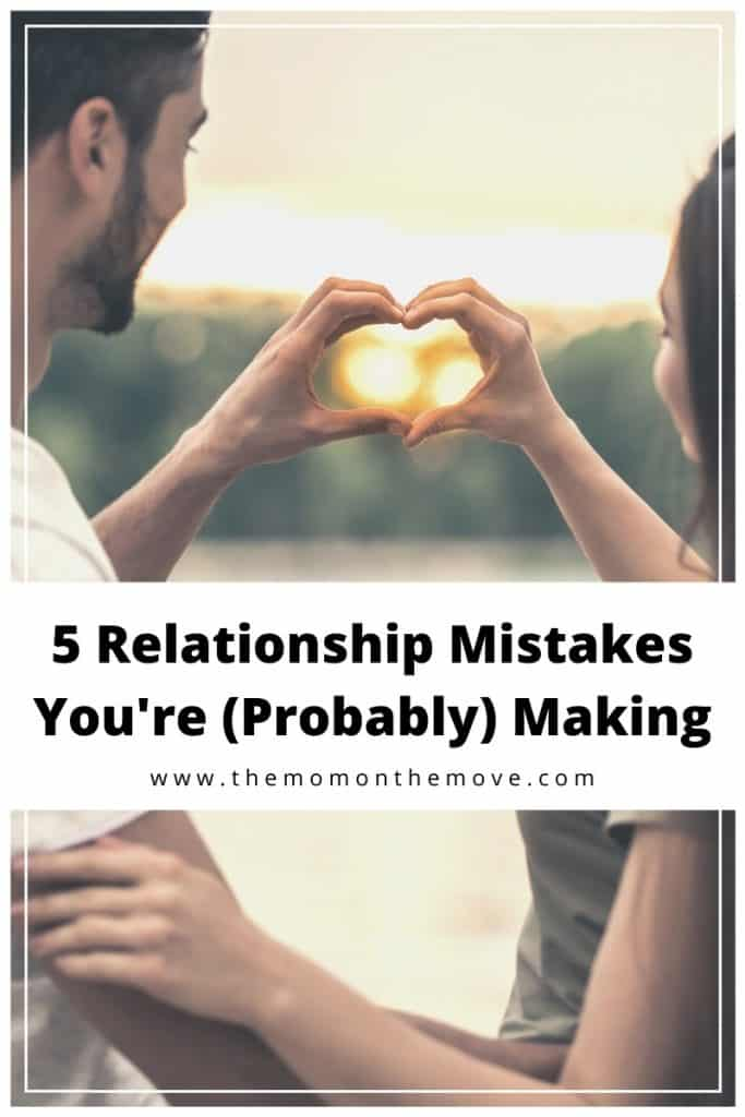 5 Relationship Mistakes Pinnable