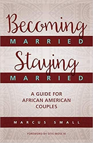 relationship book by black authors - Becoming Married, Staying Married