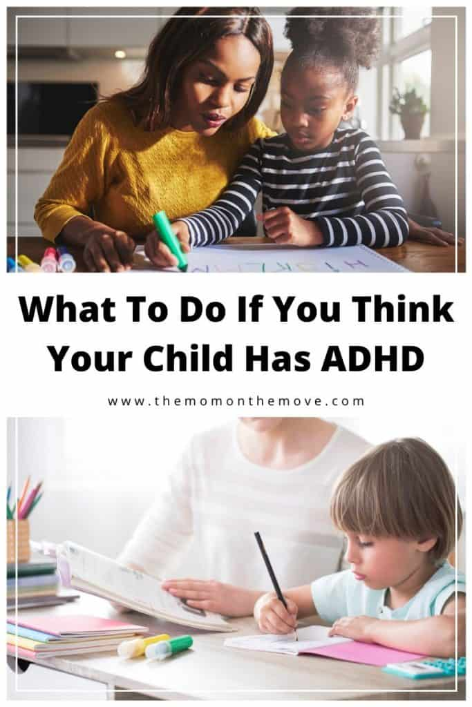 What To Do If Think Your Child Has ADHD